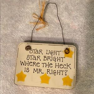 Cute plaque for single friend